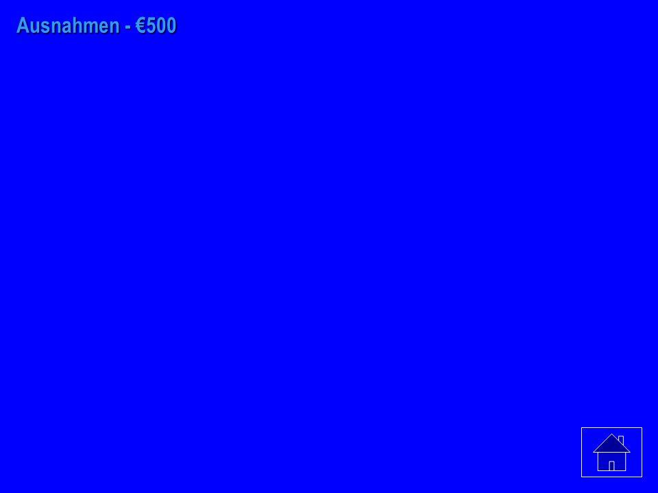 Ausnahmen - €400 ist