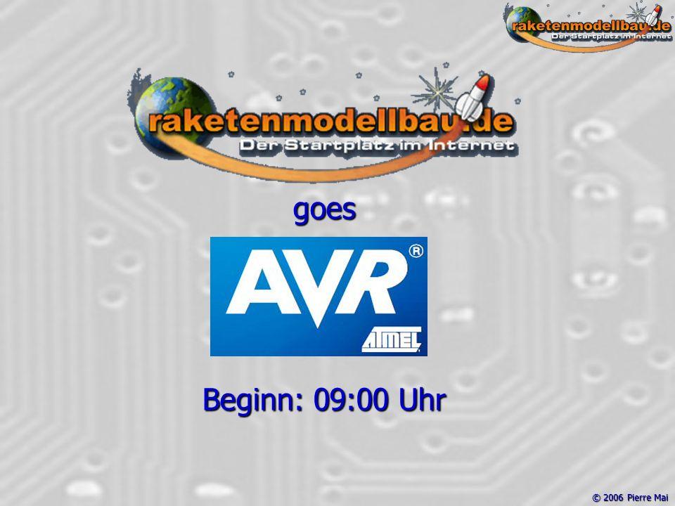 © 2006 Pierre Mai goes Beginn: 09:00 Uhr