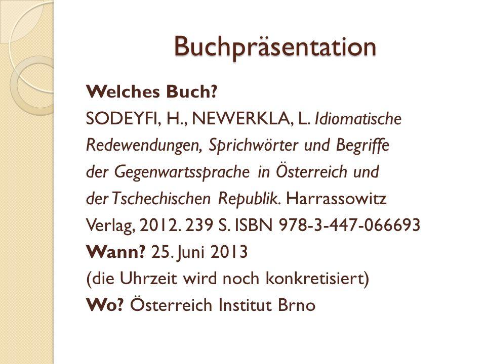 Buchpräsentation Welches Buch. SODEYFI, H., NEWERKLA, L.