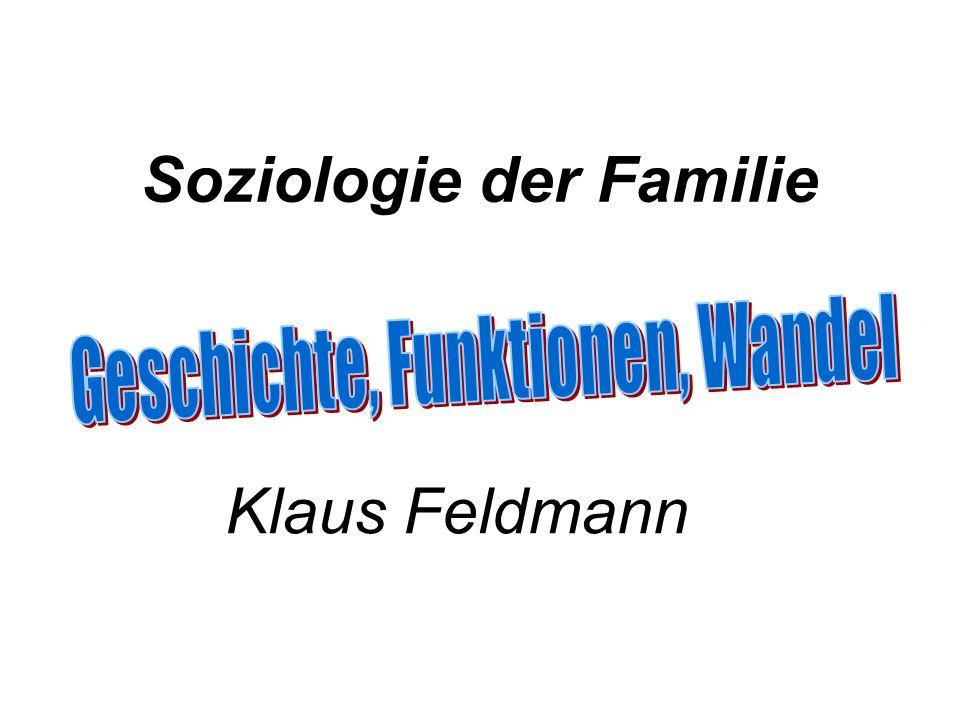 Soziologie der Familie Klaus Feldmann