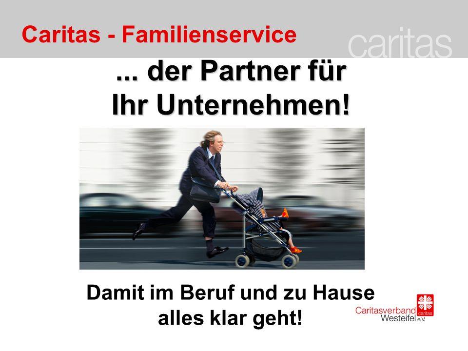Caritas - Familienservice... der Partner für Ihr Unternehmen.