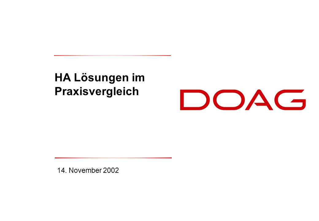 Thomas Tretter, 14. November 2002HA Lösungen1 HA Lösungen im Praxisvergleich 14. November 2002