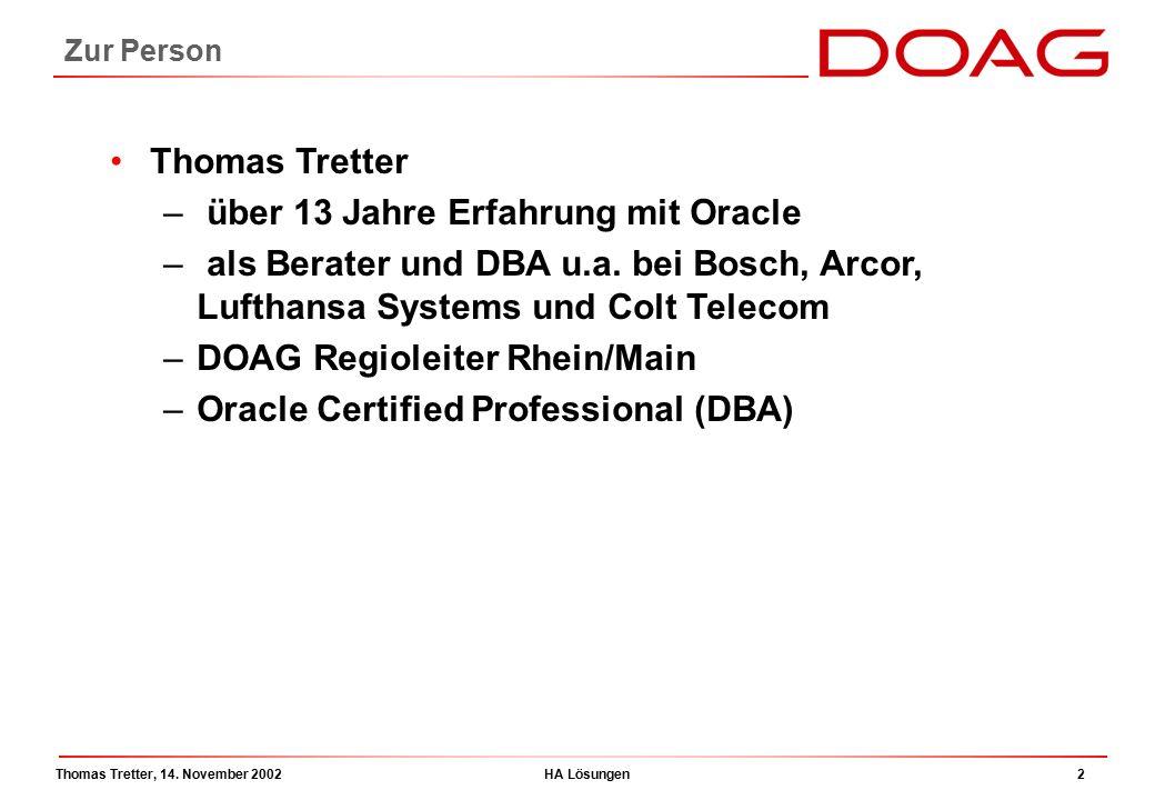 Thomas Tretter, 14. November 2002HA Lösungen13 Architektur Standby Database