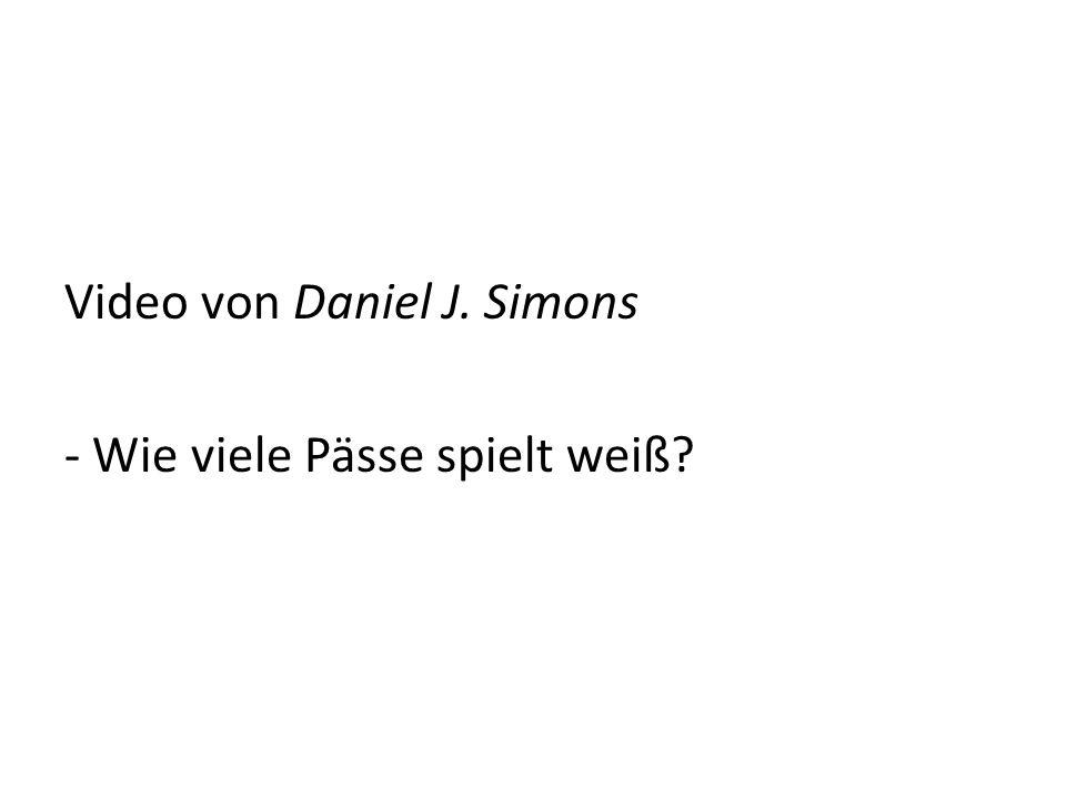 Video von Daniel J. Simons - Wie viele Pässe spielt weiß