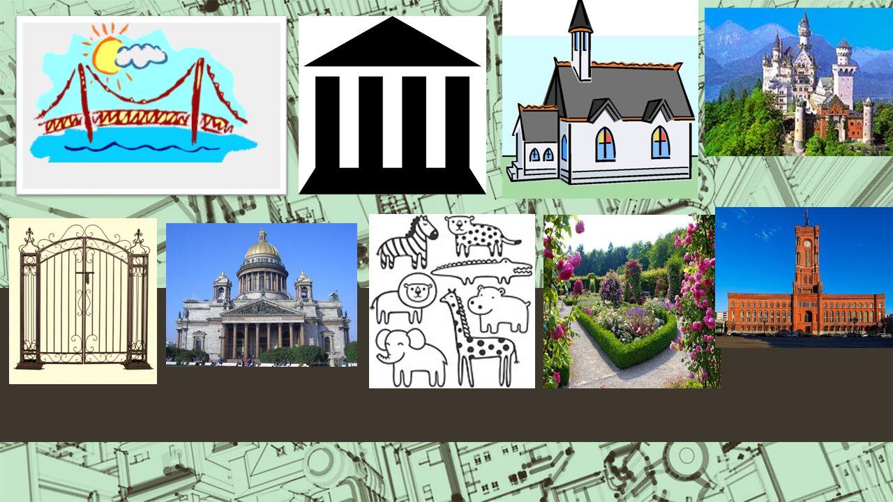 die Brücke (-n)das Museum (- en) die Kirche (- n) das Tor (- e) das Schloss ( ײַ er) der Dom (-e)der Zoo (- s) der Garten ( ײַ ) das Rathaus ( ײַer )