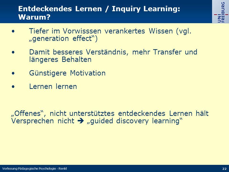 Vorlesung Pädagogische Psychologie - Renkl 22 Entdeckendes Lernen / Inquiry Learning: Warum.