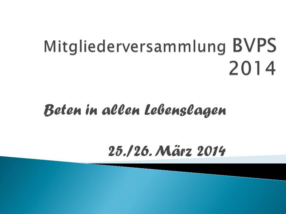 Beten in allen Lebenslagen 25./26. März 2014