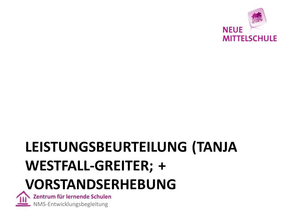 LEISTUNGSBEURTEILUNG (TANJA WESTFALL-GREITER; + VORSTANDSERHEBUNG