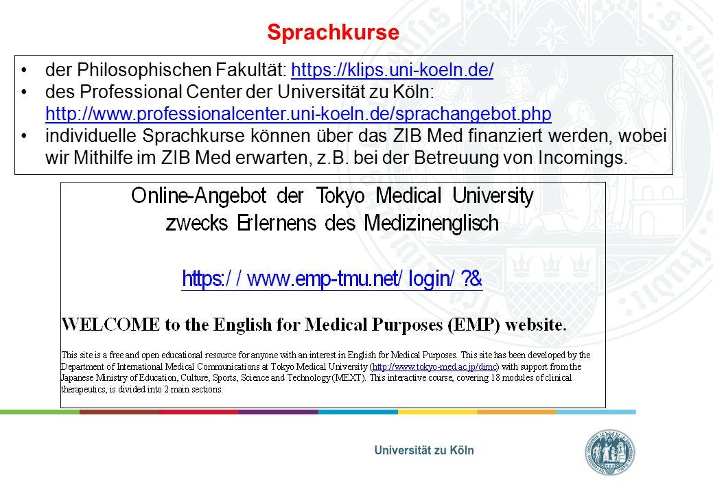 Sprachkurse der Philosophischen Fakultät: https://klips.uni-koeln.de/https://klips.uni-koeln.de/ des Professional Center der Universität zu Köln: http