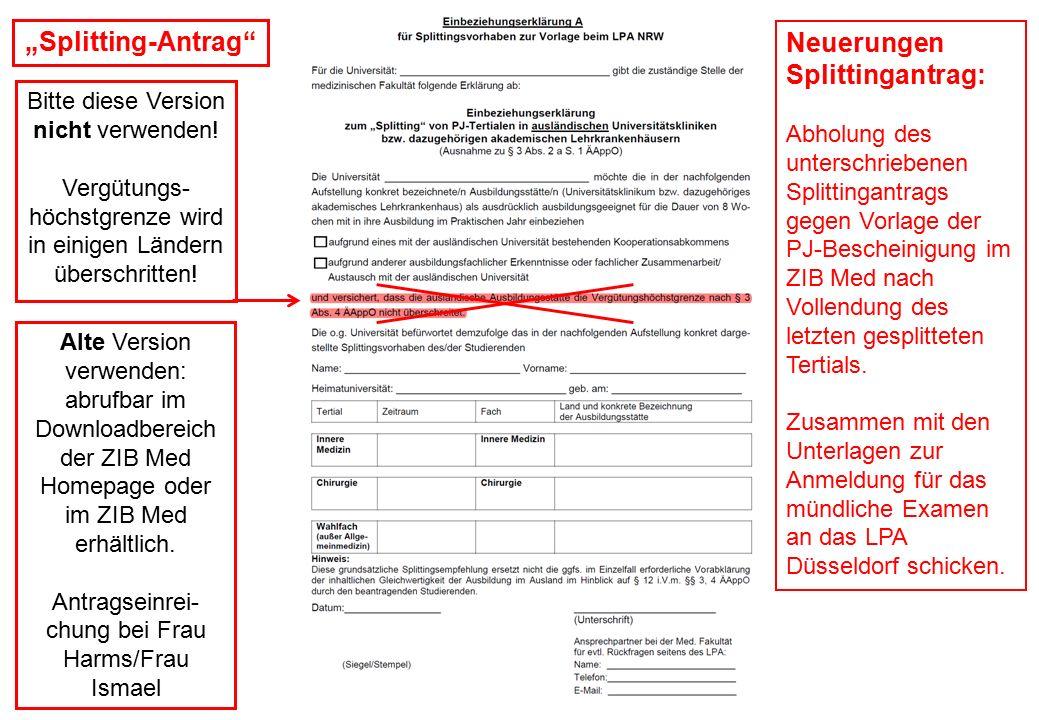 """""""Splitting-Antrag"""" Bitte diese Version nicht verwenden! Vergütungs- höchstgrenze wird in einigen Ländern überschritten! Alte Version verwenden: abrufb"""
