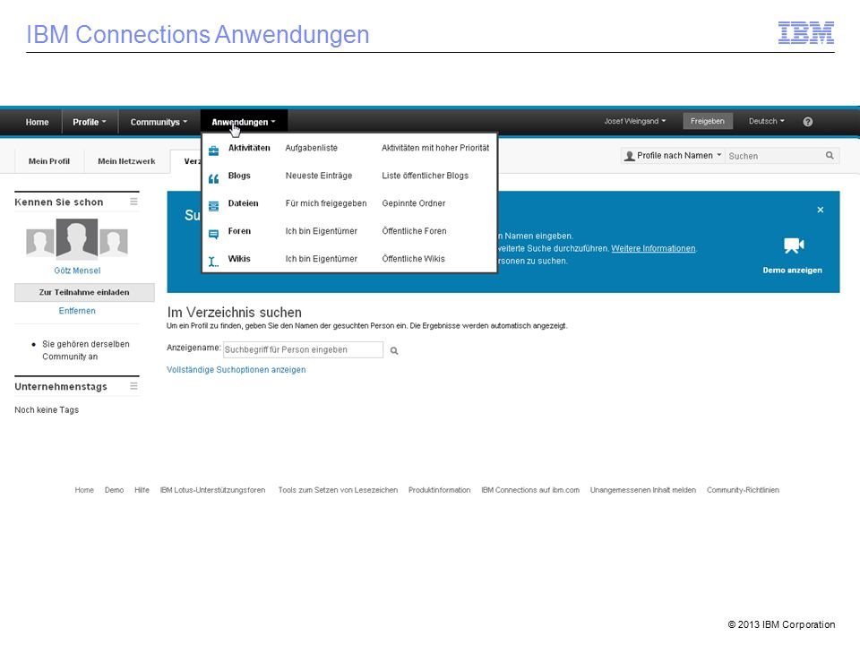 © 2013 IBM Corporation IBM Connections Anwendungen