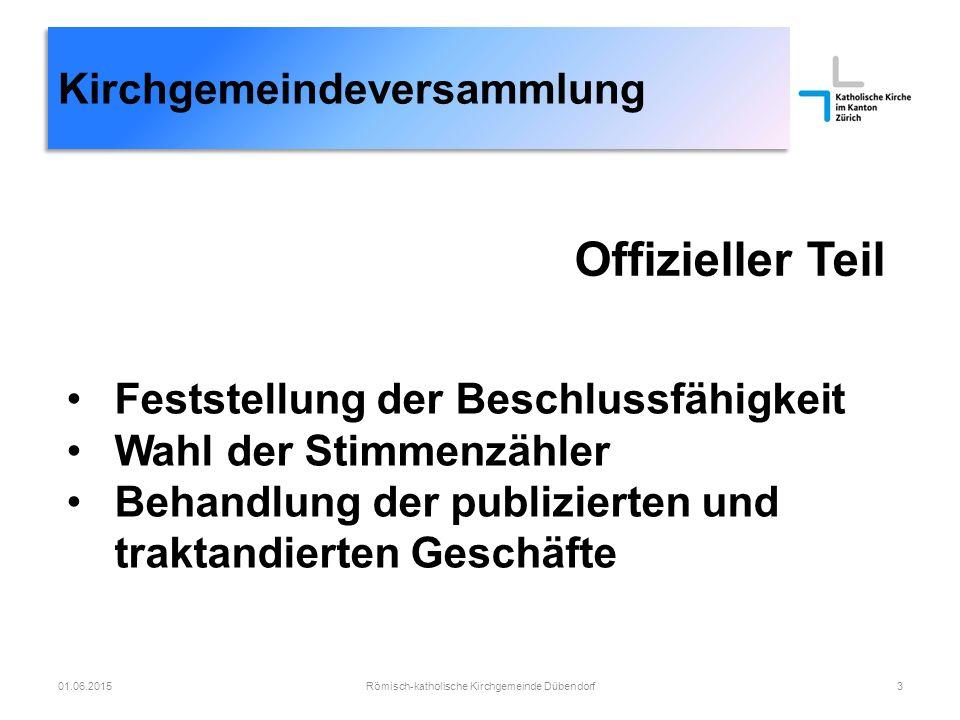 Kirchgemeindeversammlung Römisch-katholische Kirchgemeinde Dübendorf2401.06.2015 Unterhaltsarbeiten 15 Jahre nach dem Ausbau des Wohnteils besteht zyklisch grundlegender Renovierungsbedarf aus dem Bewilligungsverfahrens zum Umbau der Scheune resultieren Auflagen für den Wohnteil Rückbau der heutigen Büros im 1.