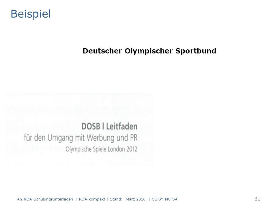 Beispiel AG RDA Schulungsunterlagen | RDA kompakt | Stand: März 2016 | CC BY-NC-SA 61 Deutscher Olympischer Sportbund