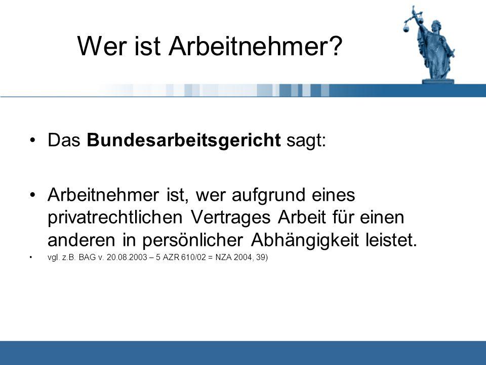 www.kanzlei-hessling.de Der Arbeitnehmerbegriff von Marc Hessling, Rechtsanwalt