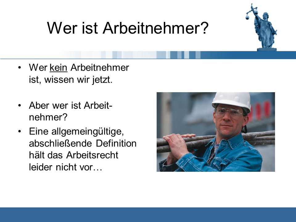 § 5 II BetrVG sagt hierzu: Als Arbeitnehmer im Sinne dieses Gesetzes gelten nicht: 1.