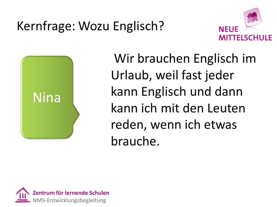 Kernfrage: Wozu Englisch.