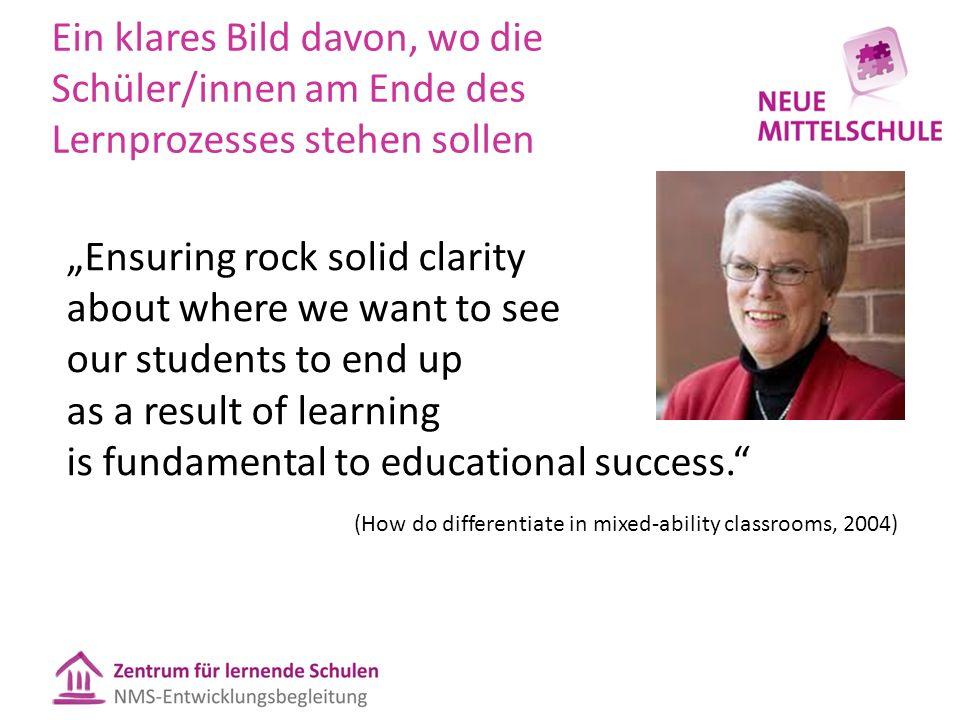 """Ein klares Bild davon, wo die Schüler/innen am Ende des Lernprozesses stehen sollen """"Ensuring rock solid clarity about where we want to see our studen"""