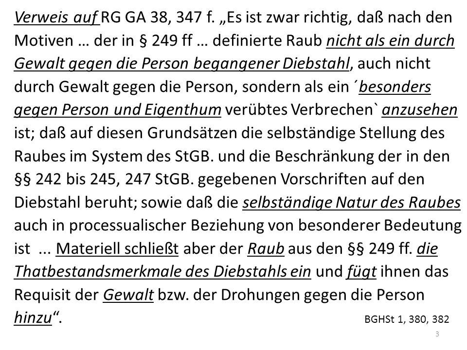 Qualifikationen, § 250 I Nr.2, II Nr. 2: Bande vgl.
