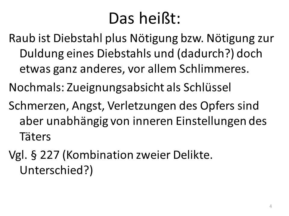 Raub mit Todesfolge Vgl.