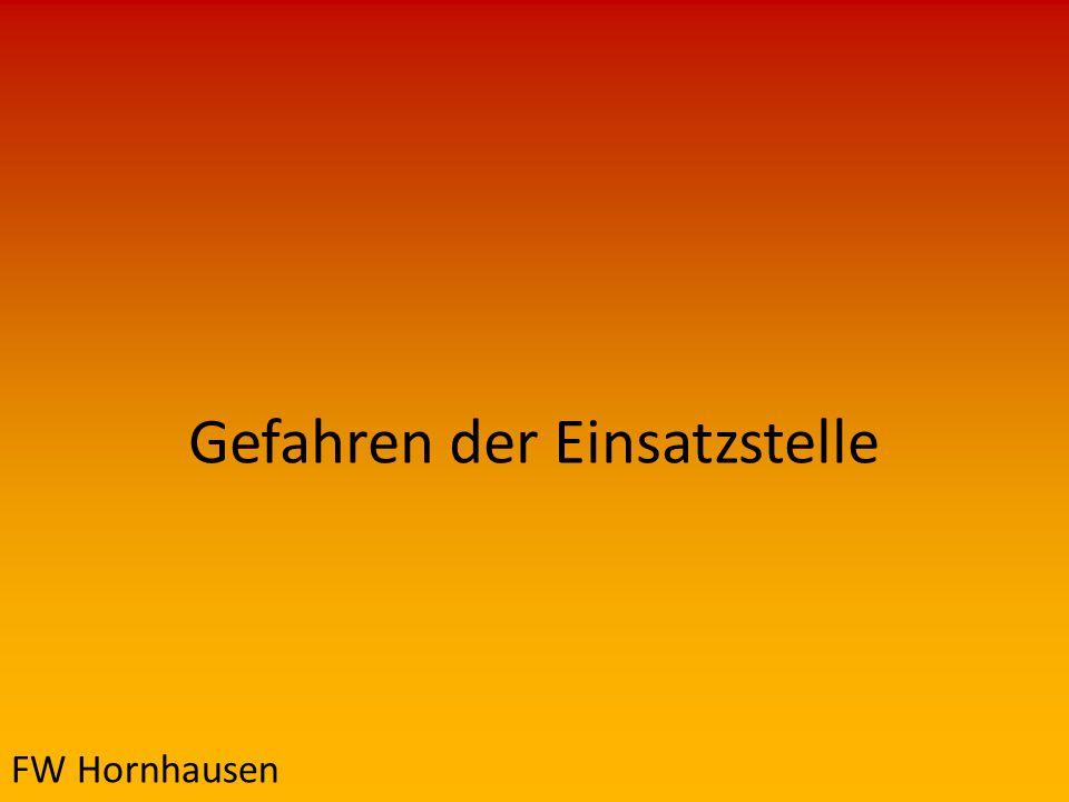 Gefahren der Einsatzstelle FW Hornhausen