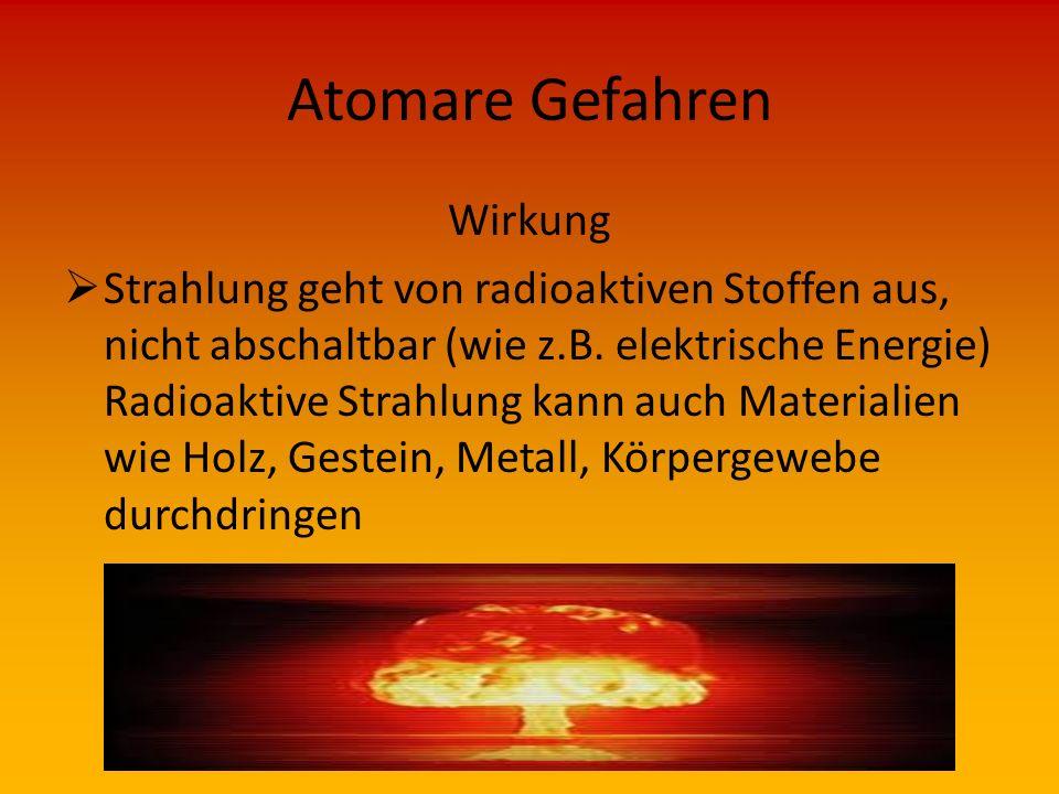 Vorkommen  Einrichtungen mit radioaktiven Stoffen, z.B. Füllstandsanzeigen in Brauereien, Ziegeleien sowie radioaktive Strahlen in Krankenhäuser, Arz