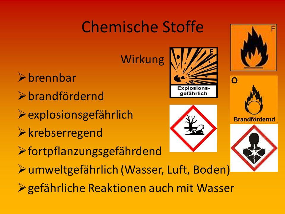 Chemische Stoffe Wirkung  ätzend Zerstörung von Materialien und Körpergewebe  reizend Haut, Speise- und Atemwege, Augen  sehr giftig, giftig, gesun