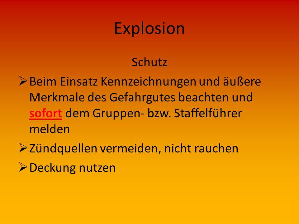 Explosion Wirkung  Fettexplosion  Wasser in überhitztes Fett, Teer o. ä. Heftiges Herausspritzen und Brennen der Flüssigkeit (unechte Explosion)