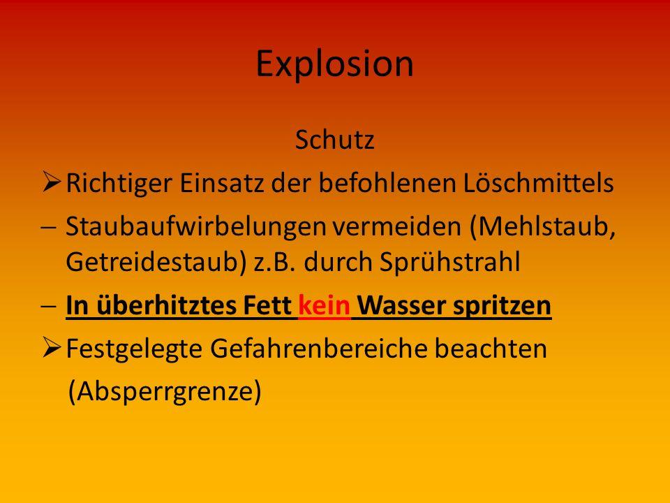 Explosion Schutz  Beim Einsatz Kennzeichnungen und äußere Merkmale des Gefahrgutes beachten und sofort dem Gruppen- bzw. Staffelführer melden  Zündq