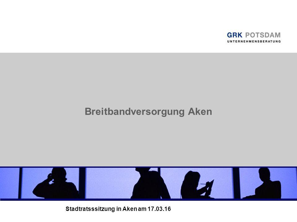 Breitbandversorgung Aken Stadtratsssitzung in Aken am 17.03.16