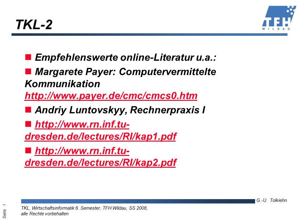 Seite 2 G.-U.Tolkiehn TKL, Wirtschaftsinformatik 6.