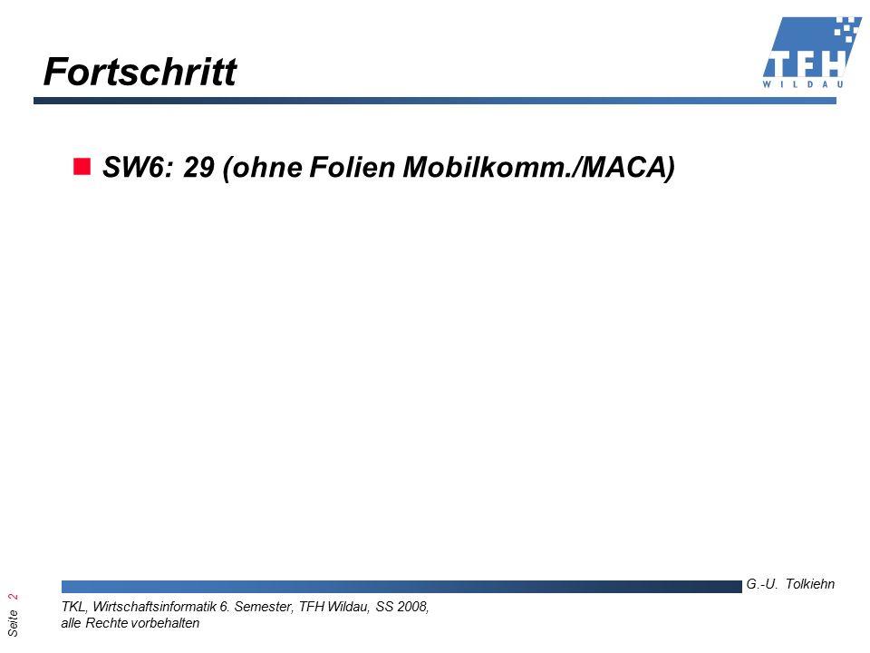 Seite 2 G.-U. Tolkiehn TKL, Wirtschaftsinformatik 6.