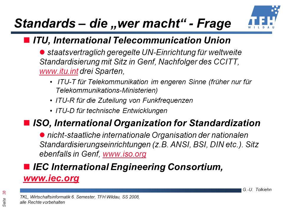 Seite 38 G.-U. Tolkiehn TKL, Wirtschaftsinformatik 6.