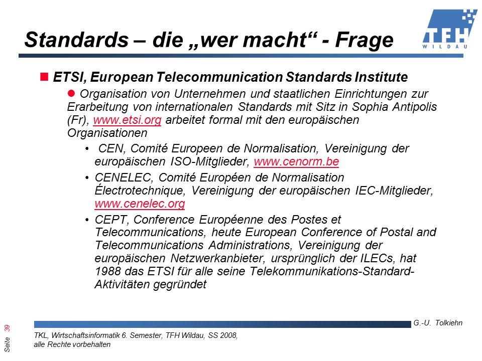Seite 39 G.-U. Tolkiehn TKL, Wirtschaftsinformatik 6.