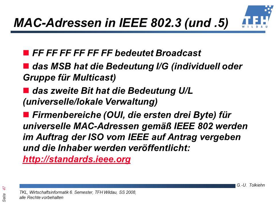 Seite 47 G.-U. Tolkiehn TKL, Wirtschaftsinformatik 6.