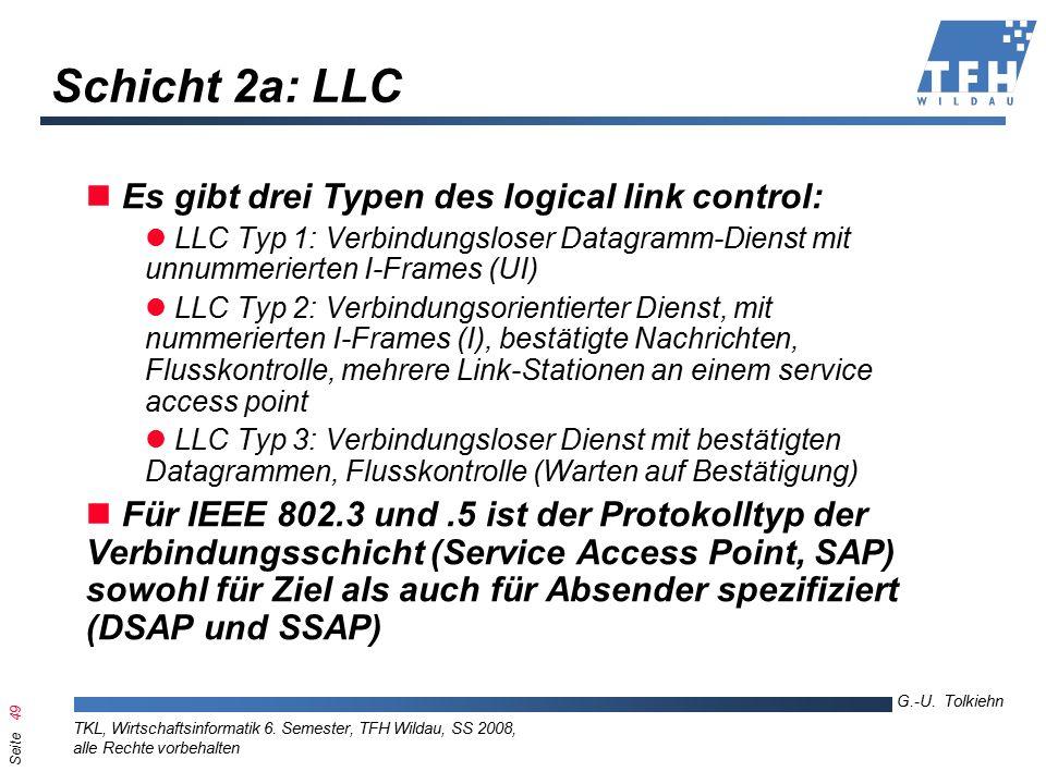 Seite 49 G.-U. Tolkiehn TKL, Wirtschaftsinformatik 6.
