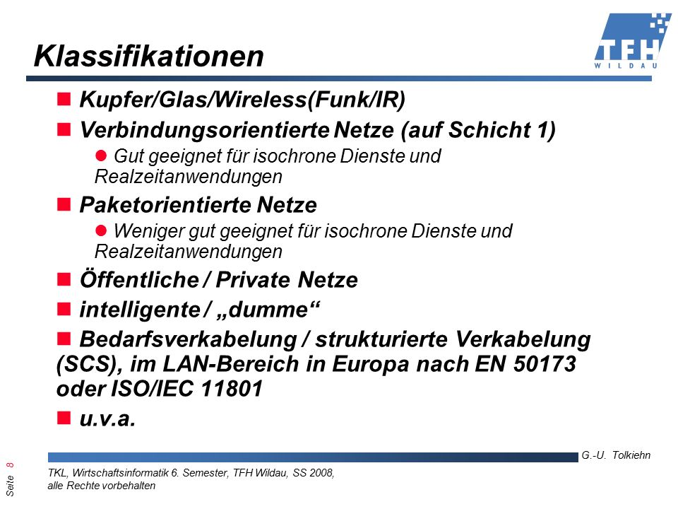 Seite 8 G.-U. Tolkiehn TKL, Wirtschaftsinformatik 6.