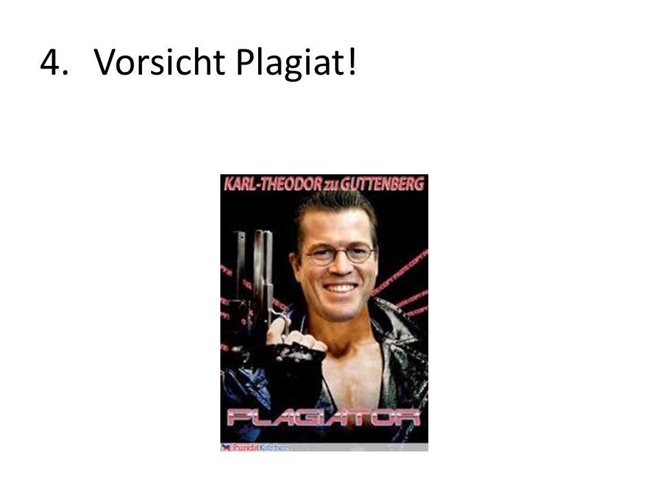 4.Vorsicht Plagiat!