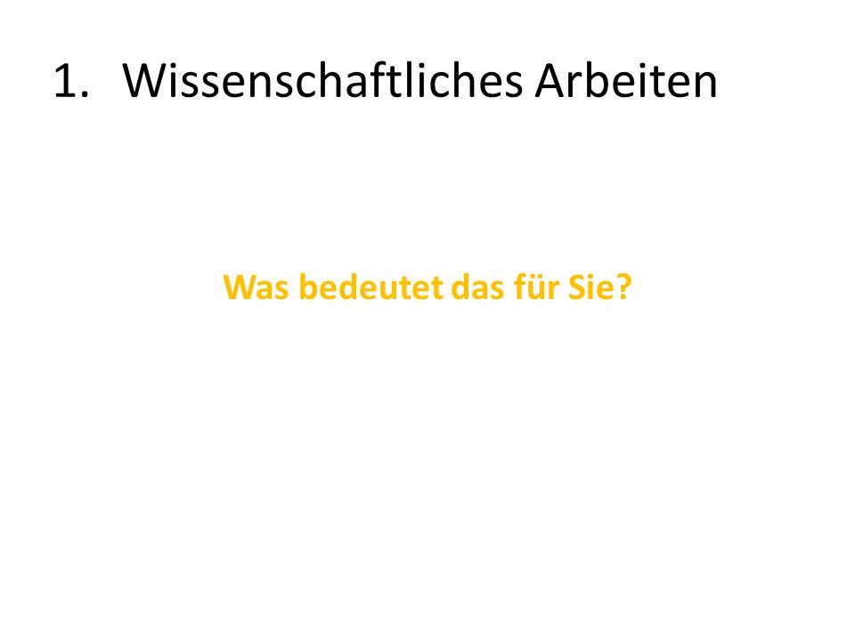1.Wissenschaftliches Arbeiten (1)Wissenschaftlich Arbeiten.