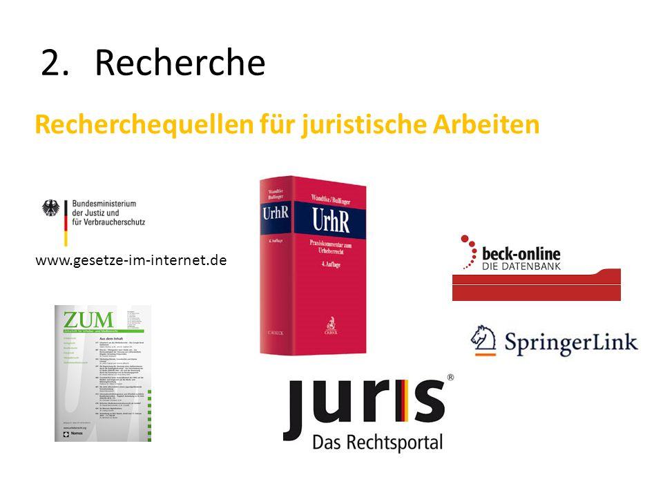 2.Recherche Recherchequellen für juristische Arbeiten www.gesetze-im-internet.de