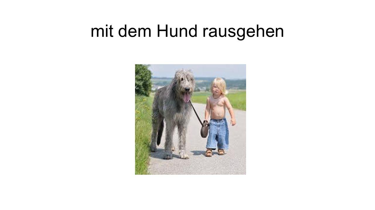 mit dem Hund rausgehen