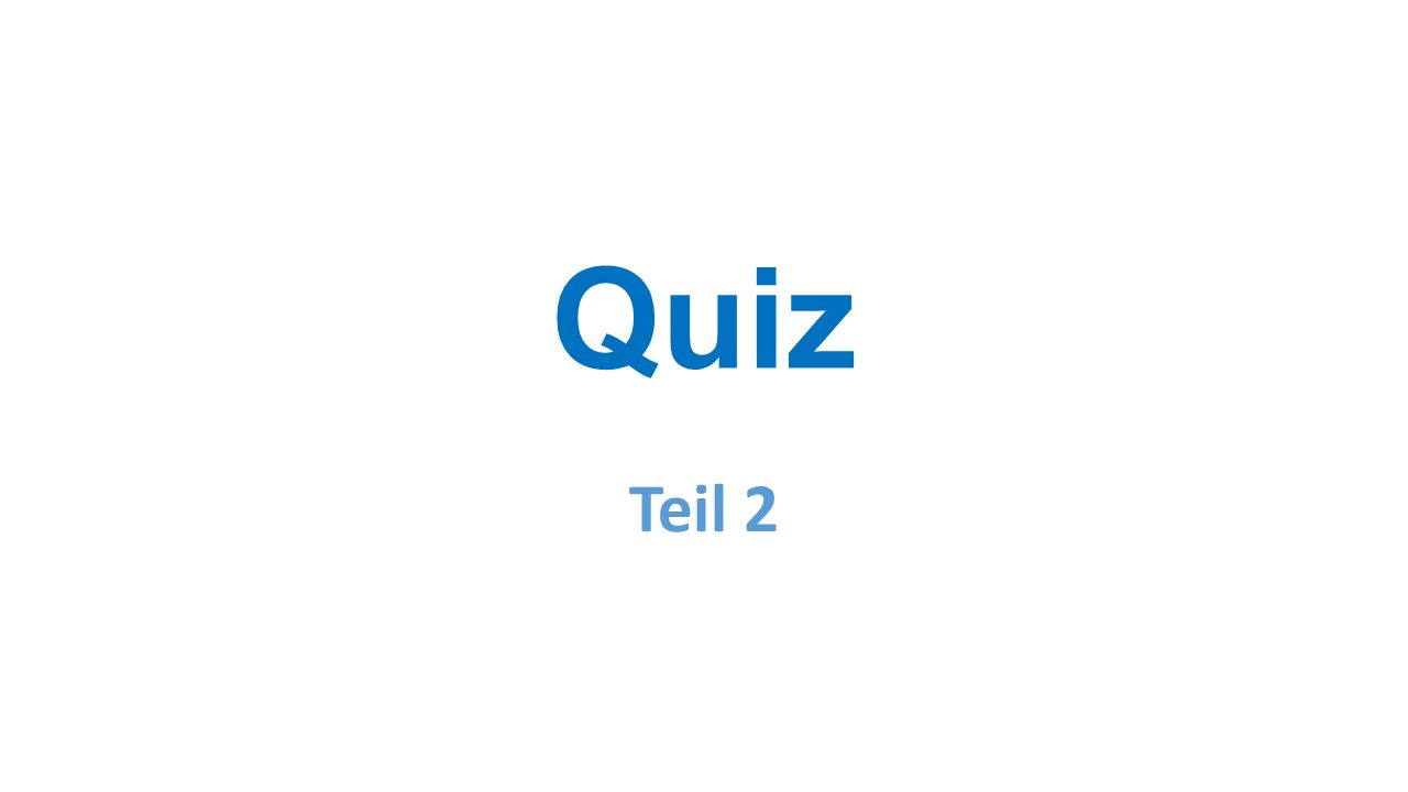 Quiz Teil 2