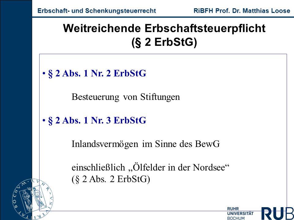 Erbschaft- und Schenkungsteuerrecht RiBFH Prof. Dr.