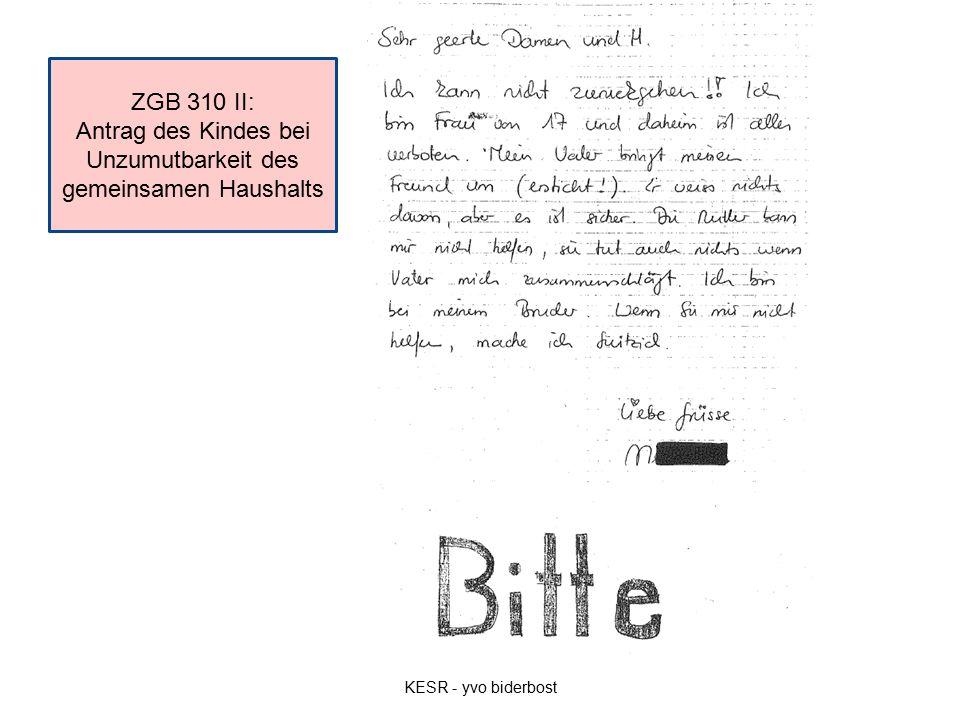 ZGB 310 II: Antrag des Kindes bei Unzumutbarkeit des gemeinsamen Haushalts