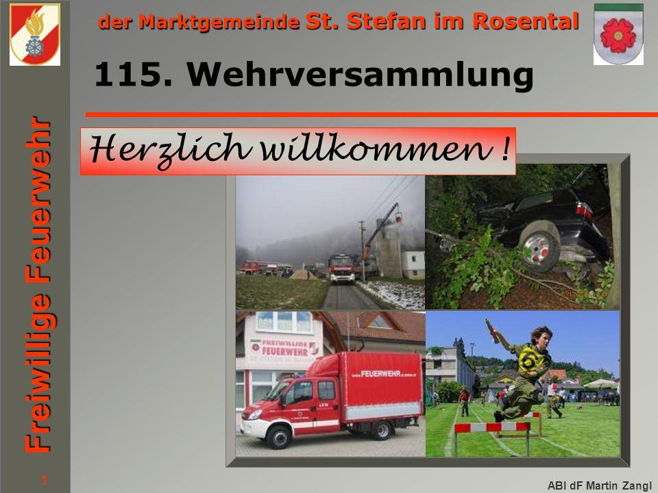 der Marktgemeinde St. Stefan im Rosental Freiwillige Feuerwehr ABI dF Martin Zangl 1 115.