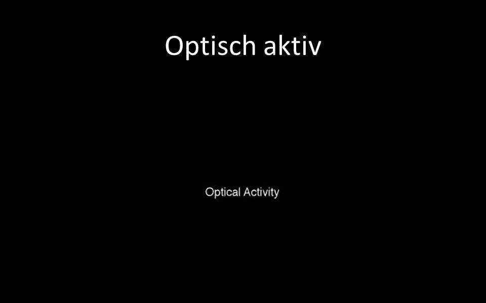 Optisch aktiv