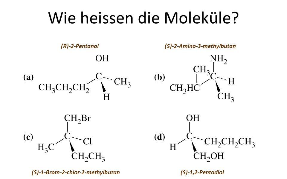 Wie heissen die Moleküle.