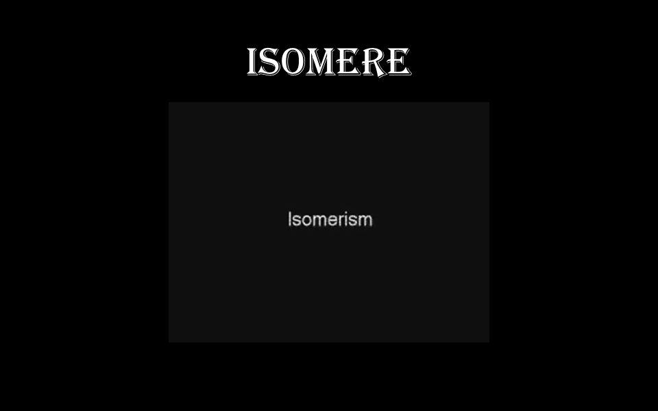 Isomere