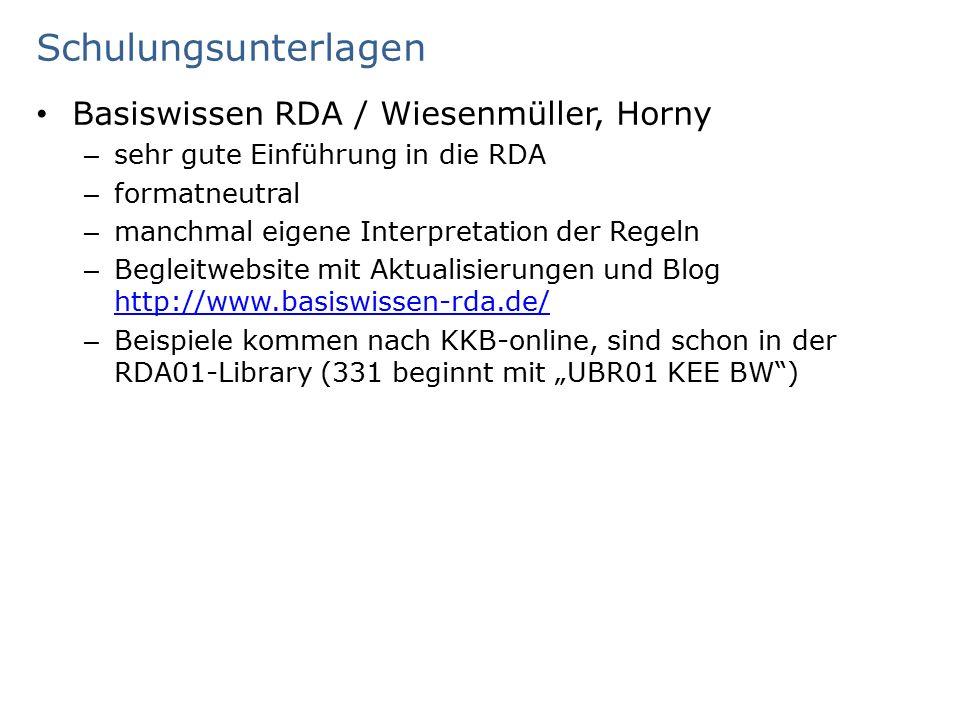 Schulungsunterlagen RDA-Toolkit – Eigene Schulungseinheit – Workflow der UB Regensburg