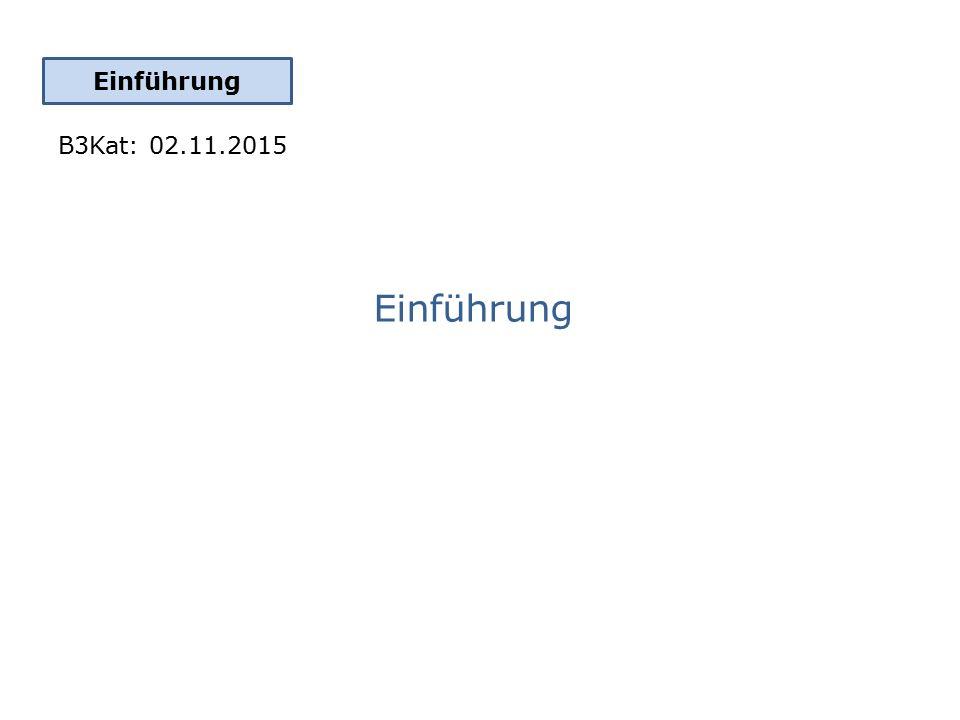 Einführung B3Kat: 02.11.2015
