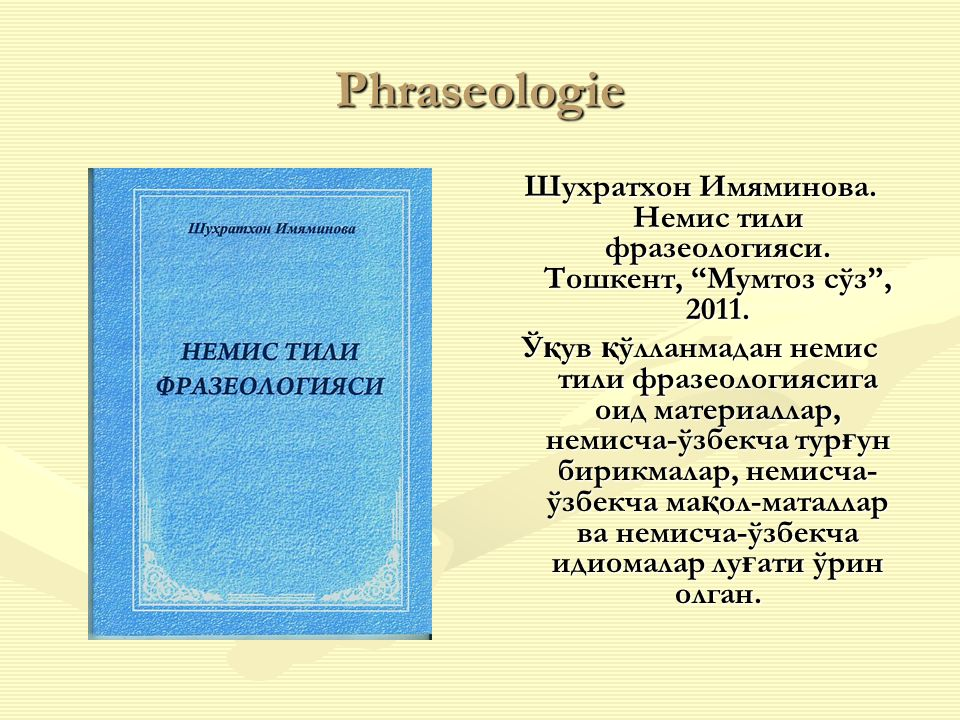 Phraseologie Шухратхон Имяминова. Немис тили фразеологияси.